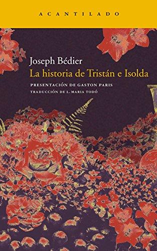 La historia de Tristán e Isolda (Narrativa del Acantilado nº 188) por Joseph Bédier