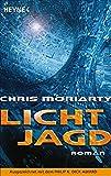 Chris Moriarty: Lichtjagd