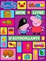 Peppa Pig - Mon livre d'autocollants par Astley