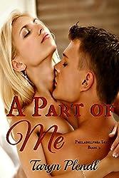 A Part of Me: Volume 2 (Philadelphia Series) by Taryn Plendl (2013-01-15)