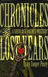 Chronicles of the Lost Years: A Sherlock Holmes Mystery by Tracy Cooper-Posey (1999-08-06)