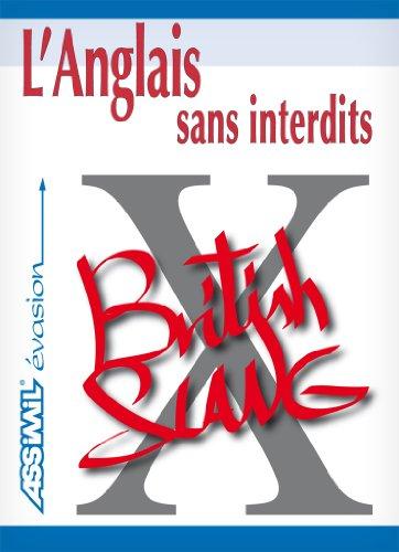 L'Anglais sans Interdits ; Guide de conversation