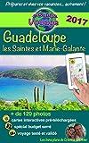 eGuide Voyage: Guadeloupe, Marie-Galante et les Saintes: Découvrez un paradis des Caraïbes!