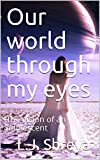 Our world through my eyes: The vision of an adolescent