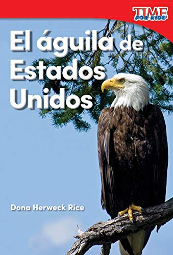 s Unidos (America's Eagle) (TIME FOR KIDS® Nonfiction Readers) (Spanish Edition) ()