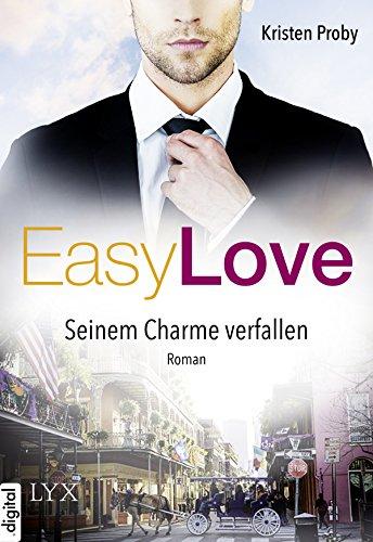Easy Love - Seinem Charme verfallen (Boudreaux series 1) von [Proby, Kristen]