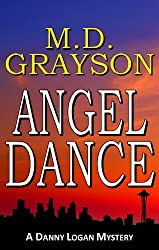 Angel Dance (Danny Logan Mystery #1) (English Edition)
