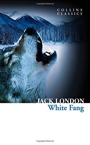 White Fang (Collins Classics) por Jack London
