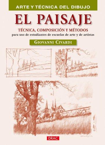 EL PAISAJE (Arte Y Tecnica Dibujo) por Giovanni Civardi