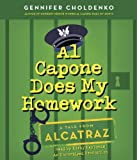 Al Capone Does My Homework (Tales from Alcatraz) by Gennifer Choldenko (2013-08-27)