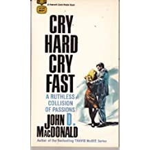 Cry Hard, Cry Fast by John D. MacDonald (1988-02-05)