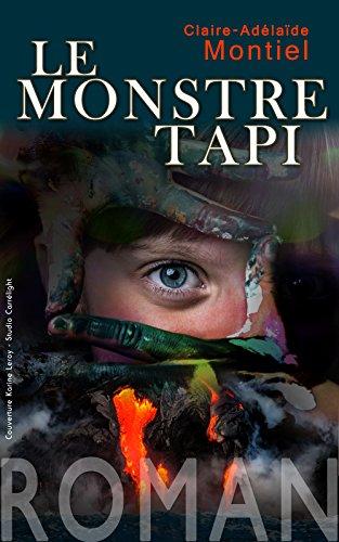 Le monstre tapi de Claire Adélaïde Montiel - (2017)