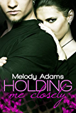 Holding me closely (Fighting Hearts 2)