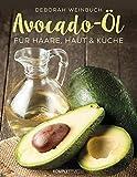 Avocado-Öl: Für Haare, Haut und Küche
