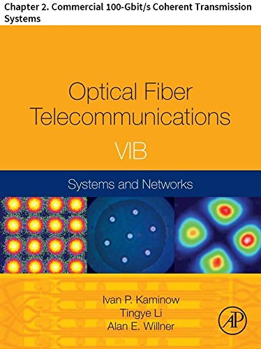 Optical Fiber Telecommunications VIB: Chapter 2. Commercial 100-Gbit/s Coherent Transmission Systems (Optics and Photonics) (English Edition) Ge Digital Receiver