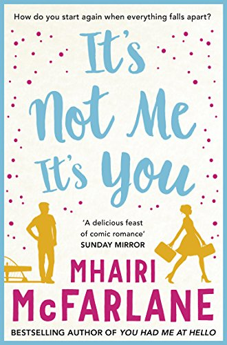 It's Not Me, It's You (English Edition) -