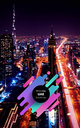 Guía de viaje de Emiratos Árabes Unidos, Dubai: Guía de viajes, mapas y viajes.