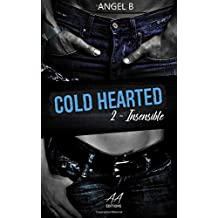 COLD HEARTED: Insensible: Saison 2
