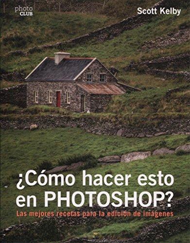 ¿Cómo hacer esto en Photoshop? (Photoclub) por Scott Kelby