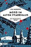 Buchinformationen und Rezensionen zu Mord im alten Pfarrhaus: Ein Weihnachtskrimi von Jill McGown