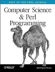 Computer Science & Perl Programming: Best of TPJ by Jon Orwant (2002) Paperback