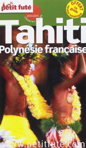 Petit Futé Tahiti Polynésie française