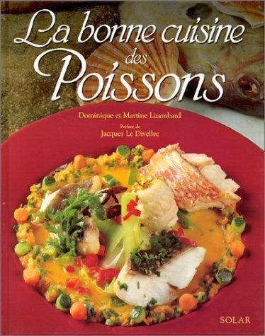 La bonne cuisine des poissons by Martine Lizambard (1990-11-01)