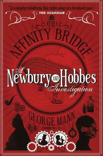 the-affinity-bridge-a-newbury-hobbes-investigation-newbury-hobbes-1