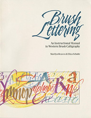 Brush Lettering: An Instructional Manual of Western Brush Calligraphy
