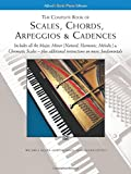 The Complete Book of Scales, Chords, Arpeggios and Cadences (Alfred's Basic Piano Library)
