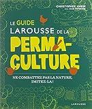 """Afficher """"Le guide Larousse de la permaculture"""""""