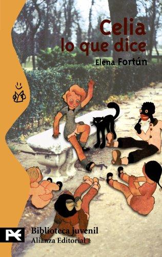 Celia Lo Que Dice por Elena Fortun
