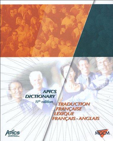 APICS Dictionary : Traduction française, Lexique français-anglais par John-H Blackstone, James-F Cox, Collectif
