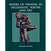 Modes of Viewing in Hellenistic Poetry and Art (Wisconsin Studies in Classics)