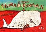 Les voyages d'Hyppolite Podilarius