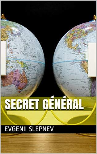 Secret général par Evgenii Slepnev