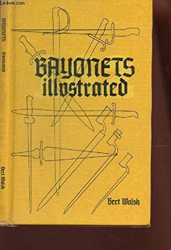Bayonets Illustrated