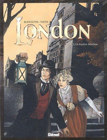 London, Tome 1 : La fenêtre fantôme
