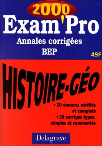 Annales corrigées : histoire-géographie BEP