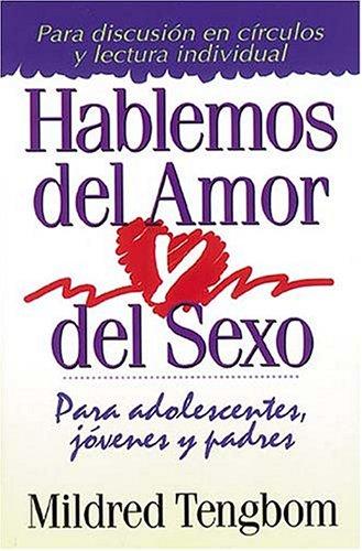 Hablemos Del Amor Y Del Sexo par Mildred Tengbom