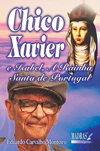 chico-xavier-e-isabel-a-rainha-santa-de-portugal-em-portuguese-do-brasil