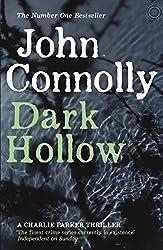Dark Hollow: A Charlie Parker Thriller: 2 by John Connolly (2010-02-18)