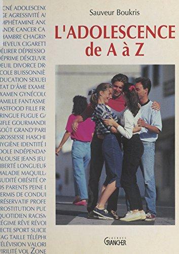 L'adolescence de A à Z