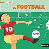 Kididoc: Le Football by Jean-Michel Billioud (2010-03-01)