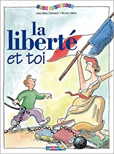 """Afficher """"La liberté et toi"""""""