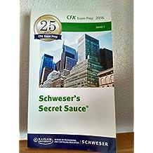 Schweser's Secret Sauce CFA 2016 Level 1 CFA