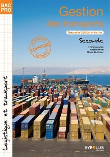Gestion des transports BAC PRO 2nde : Logistique et transport