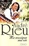 Image de André Rieu. Ma musique, ma vie