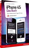 iPhone 4S - das Buch: Scott Kelbys beste Tipps & Tricks (Apple Gadgets und OS) - Scott Kelby, Terry White