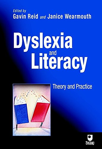 [Dyslexia and Literacy: Theory and Practice] [by: Gavin Reid]